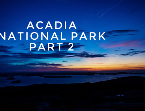 Vlog:  Adventures in Acadia National Park Part 2